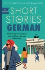 Short Stories in German for Beginners : Read for pleasure at your level, expand your vocabulary and learn German the fun way! - Book