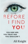 Before I Find You : The gripping psychological thriller that you will not stop talking about - eBook