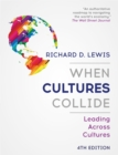 When Cultures Collide : Leading Across Cultures - 4th edition - Book