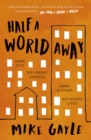 Half a World Away : The heart-warming, heart-breaking Richard and Judy Book Club selection - eBook