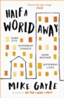 Half a World Away : The heart-warming, heart-breaking Richard and Judy Book Club selection - Book
