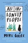 All The Lonely People : From the Richard and Judy bestselling author of Half a World Away comes a warm, life-affirming story - the perfect read for these times - Book