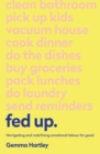Fed Up : Navigating and redefining emotional labour for good - eBook