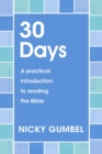 30 Days : A practical introduction to reading the Bible - eBook