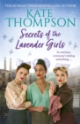 Secrets of the Lavender Girls : a heart-warming and gritty WW2 saga - Book