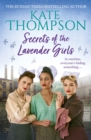 Secrets of the Lavender Girls : a heart-warming and gritty WW2 saga - eBook