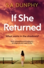 If She Returned : An edge-of-your-seat thriller - Book