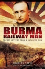 Burma Railway Man : Secret Letters from a Japanese Pow - eBook