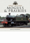 Great Western Moguls and Prairies - Book