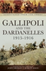Gallipoli and the Dardanelles, 1915-1916 - eBook
