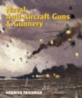Naval Anti-Aircraft Guns & Gunnery - eBook