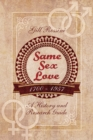 Same Sex Love, 1700-1957 : A History and Research Guide - eBook