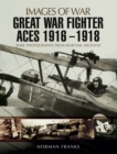 Great War Fighter Aces, 1916-1918 - eBook