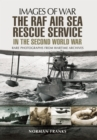 The RAF Air Sea Rescue Service in the Second World War - Book