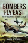 Bombers Fly East - Book