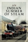 An Indian Summer of Steam - eBook