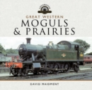 Great Western, Moguls and Prairies - eBook