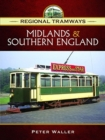 Regional Tramways -  Midlands and South East England - Book