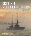 British Battlecruisers: 1905 - 1920 - Book