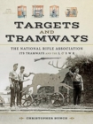 The National Rifle Association Its Tramways and the L & S W R : Targets and Tramways - Book