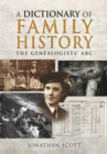 Dictionary of Family History - Book