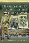 Hertfordshire Soldiers of The Great War - Book