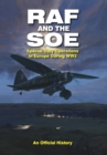 RAF and the SOE : Special Duty Operations in Europe During WW2 - eBook