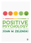 Positive Psychology : The Science of Well-Being - Book