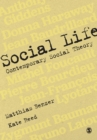 Social Life : Contemporary Social Theory - Book