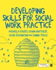 Developing Skills for Social Work Practice - Book