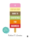 A Step-By-Step Introduction to Statistics for Business - Book