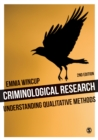 Criminological Research : Understanding Qualitative Methods - eBook