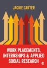 Work Placements, Internships & Applied Social Research - Book