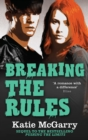Breaking The Rules (A Pushing the Limits Novel) - eBook