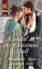 Scandal At The Christmas Ball: A Governess for Christmas / Dancing with the Duke's Heir (Mills & Boon Historical) - eBook
