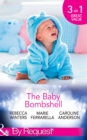 The Baby Bombshell: The Billionaire's Baby Swap / Dating for Two / The Valtieri Baby (Mills & Boon By Request) - eBook