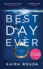 Best Day Ever: A gripping psychological thriller with a twist you won't see coming! - eBook