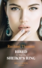 Hired To Wear The Sheikh's Ring (Mills & Boon Modern) - eBook