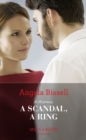 A Mistress, A Scandal, A Ring (Mills & Boon Modern) (Ruthless Billionaire Brothers, Book 2) - eBook