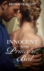 Innocent In The Prince's Bed (Mills & Boon Historical) (Russian Royals of Kuban, Book 2) - eBook