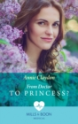 From Doctor To Princess? (Mills & Boon Medical) - eBook