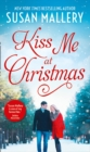 Kiss Me At Christmas: Marry Me at Christmas (Fool's Gold) / A Kiss in the Snow (Fool's Gold) (Mills & Boon M&B) - eBook