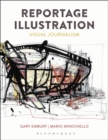 Reportage Illustration : Visual Journalism - Book