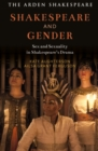 Shakespeare and Gender : Sex and Sexuality in Shakespeare's Drama - Book