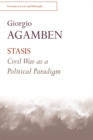 STASIS : Civil War as a Political Paradigm - Book