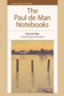 The Paul de Man Notebooks - Book