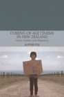 Coming-Of-Age Cinema in New Zealand : Genre, Gender and Adaptation - Book