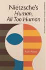 Nietzsche'S Human All Too Human - Book