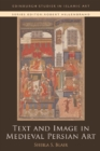 Text and Image in Medieval Persian Art - Book