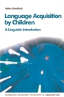 Language Acquisition : A Linguistic Introduction, 2nd Edition - Book